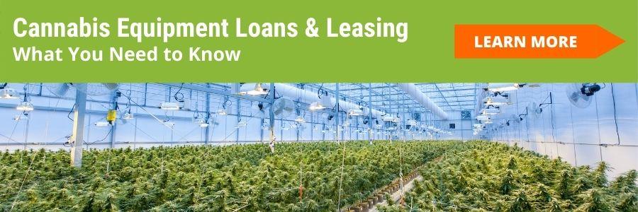 Cannabis equipment loans